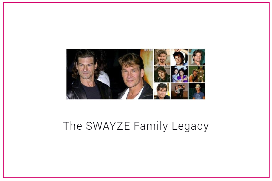 The Swayze Family Legacy