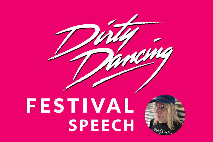 Dirty Dancing Festival Speech